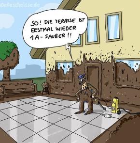 Humor zum Sonntag - So! Die Terrasse ist erstmals wieder 1A sauber!!
