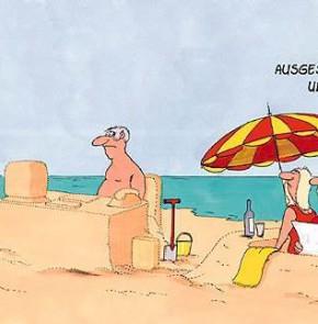 Humor zum Sonntag - Er ist kein ausgesprochener Urlaubstyp
