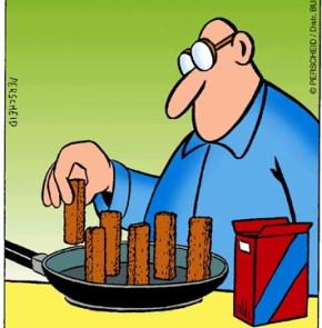 Humor zum Sonntag: Die Fischstäbchen umaufgetaut der Packung entnehmen und 5-7 Min von allen Seiten braten.