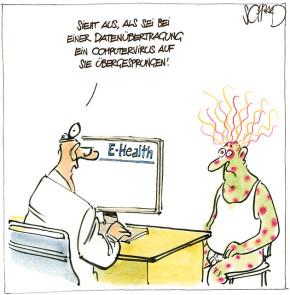 Humor zum Sonntag: E-Health, sieht so aus, als sei bei der Datenübertragung ein Computervirus auf sie Übertragen!