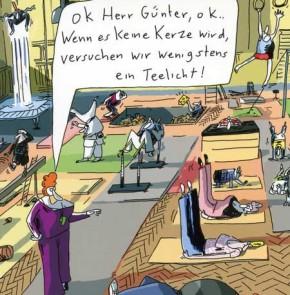 Humor zum Sonntag: OK Herr Günter. Wenn es keine Kerze wird, versuchen wir wenigstens ein Teelicht!