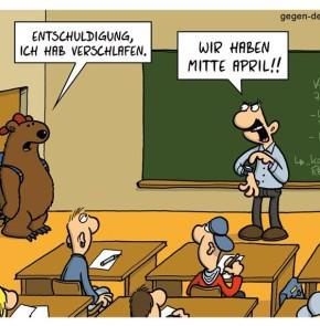 Humor zum Sonntag: Entschuldigung, ich habe verschlafen. Wir haben Mitte April!!