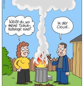 Humor zum Sonntag: Weisst du wo meine Schuhkataloge sind? In der Cloud....