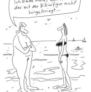 Humor zum Sonntag: Ich bade ohne, weil ich hab das mit der Bikinifigur nicht hingekriegt...