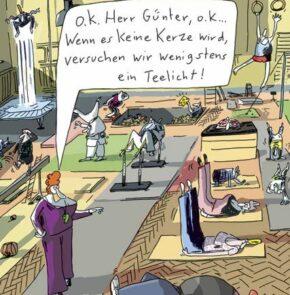 Humor zum Sonntag: OK Herr Günter... Wenn es keine Kerze wird, versuchen wir wenigstens ein Teelicht!