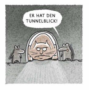 Humor zum Sonntag: Er hat den Tunnelblick!