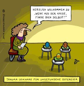 Humor zum Sonntag: Traumaseminar für nicht gefundene Eier.